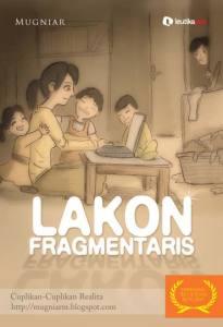 Review Lakon Fragmentaris: Cuplikan Realita Seorang Ibu Rumah Tangga