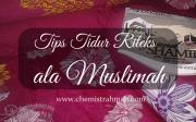 Tips Tidur Rileks ala Muslimah
