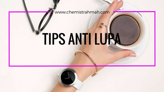 Tips Anti Lupa