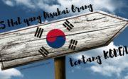 15 Hal yang Disukai Orang tentang Korea