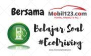 Bersama Mobil 123 Belajar Eco Driving