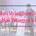 Aplikasi My IndiHome Hadir Mudahkan Pelanggan Telkom